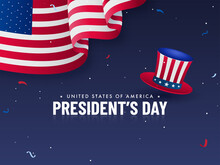 United States Of America, President's Day Poster Design With Uncle Sam Hat And American Wavy Flag On Blue Background.