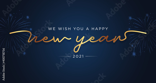 Obraz We wish you a Happy New Year 2021 lettering handwritten gold and blue background, firework banner - fototapety do salonu