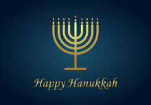 Happy Hanukkah. Gold Menorah Of Hanuka On Blue Background. Jewish Chanukah With Menora, Candles And Oil. Card For Judaism Festival Or Party. Banner Of Hannukah. Hebrew Illustration With Text. Vector
