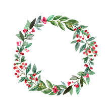 Christmas Wreath Illustration. Holiday Festive Graphics. Winter Greenery, Pine Tree Branches, Foliage And Red Berries. Decorative Frame, Isolated On White Background. Hand Made Card Template.