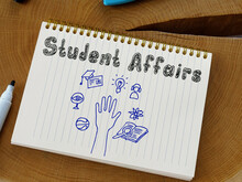 Conceptual Photo About Student Affairs With Handwritten Phrase.