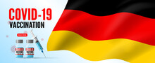 Covid 19  Vaccination In Germany  Flag Background Vaccine Vials And Syringe Vector Banner Design