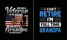 I Cant Retire I'm Full Time Grandpa T Shirt Design, Best Papa T Shirt Design Vector, Dad T Shirt Design Vector