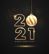 2021 Happy New Year, Gold Ball And Gold Firework On Black Background, Eps 10 Vector Illustration