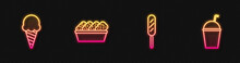 Set Line Corn Dog, Ice Cream In Waffle Cone, Chicken Nuggets Box And Milkshake. Glowing Neon Icon. Vector.