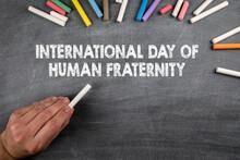International Day Of Human Fraternity, 4 February. Gray Chalk Board
