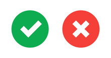 Green Check Mark And Red Cross Icon.Set Of Simple Icons In Flat Style: Yes/No, Approved/Disapproved, Accepted/Rejected, Right/Wrong, Correct/False, Green/Red, Ok/Not Ok. Vector Illustration