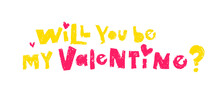 Valentine's Day Vector Postcard With Pencil Effect. Will You Be My Valentine