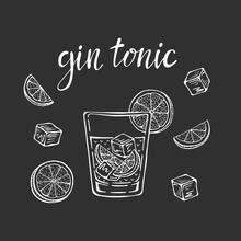 Gin Tonic Classic Cocktail Hand Drawn Vector Illustration. Glass With Ice And A Slice Of Lime, For Cocktail Cards. Homemade Gin Tonic Lettering, Isolated Vector Illustration