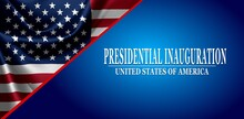 USA Presidential Inauguration Day On January 20th 2021 Vector Banner With USA Flag