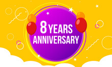 8 Anniversary Hapy Birthday First Invitation Celebration Party Card Event. 8th Anniversary Template Balloons