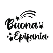 Text Buona Epifania - Italian Translation - Happy Epiphany. Ink Lettering Decorated With Stars And Comet Symbols. Festive Cute Calligraphy Isolated On White. Epiphany, Befana Day Greeting Card Vector