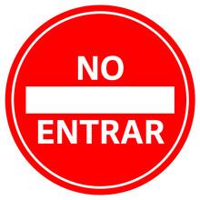 No Entrar Señal Cartel Español