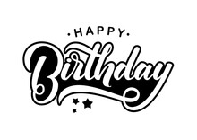 Handwritten Modern Brush Lettering Composition Of Happy Birthday On White Background. Typography Design. Greetings Card