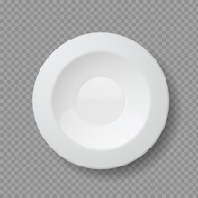Realistic Food Plates. 3D White Empty Dish. Classic Tableware On Transparent Background. Top View Of Porcelain Utensil. Ceramic Round Bowl For Cafe And Restaurant Or Home. Vector Household Kitchenware