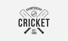 Cricket Championship Logo, Poster For Sport Event. Trendy Cricket Logo Template With Crossed Cricket Bats And Ball. Vector Illustration