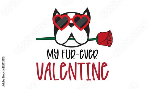 Valokuvatapetti My Fur Ever Valentine isolated on white background