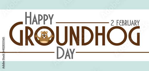 Obraz Happy Groundhog Day February 2th holiday, illustration. - fototapety do salonu