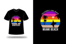 T-shirt California Long Beach Miami Beach Color Yellow And Orange Purple