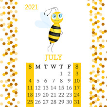 Calendar 2021. Monthly Calendar For  July 2021 From Sunday To Saturday. Yearly Planner. Templates With Cute Hand Drawn Bee. Vector Illustration. Great For Kids. Calendar Page For Print.