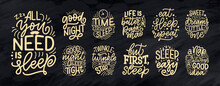 Set With Lettering Slogan About Sleep And Good Night. Design For Graphic, Prints, Poster, Card, Sticker And Other Creative Uses. Vector