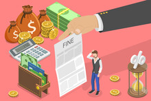 3D Isometric Flat Vector Conceptual Illustration Of Fine, Administrative Monetary Penalty.