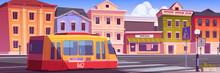 Tram Riding On Retro City Street. Trolley Car On Vintage Cityscape Background, Road With Rails, Antique Buildings, Lantern, Pedestrian Crosswalk. Cartoon Vector Urban Commuter, Tramway Railway Track
