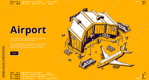 Airport terminal and airplane isometric landing page. Plane near aerodrome terminal building prepare to flight, passenger and baggage transport, international travel 3d vector line art web banner