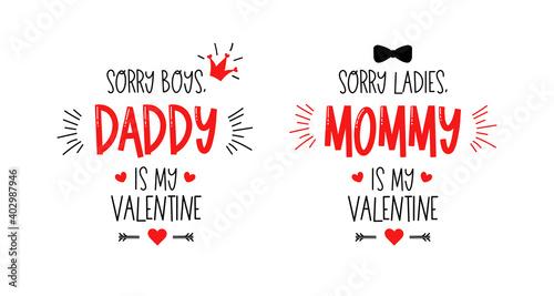 Fototapeta Sorry boys, daddy is my valentine
