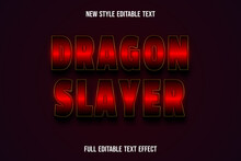 Text Effect 3d Dragon Slayer Color Red And Black
