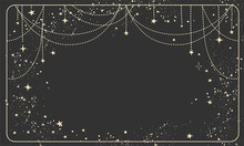 Black Magic Background With Stars And Space Decor With Copy Space. Mock-up For Astrology, Banner For The Witch. Divine Boho Design, Hand Drawn Vector Illustration, Vintage Style.