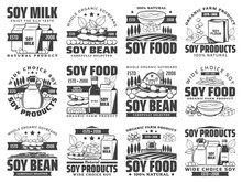 Natural Soybean Food Products Retro Icons Set. Soy Milk Box, Sack Of Flour And Oil Bottle, Sauce, Tofu Skin And Cheese, Tempeh Piece Engraved Vector. Organic Soy Farm, Vegetarian Food Shop Emblems