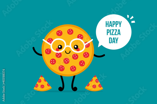 Obraz Pizza Day vector card, illustration with cute cartoon style round pepperoni pizza character in glasses with speech bubble.  - fototapety do salonu