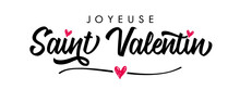 Joyeuse Saint Valentin French Calligraphy - Happy Valentines Day Elegant Card. Horizontal Valentine Holiday Lettering, Romantic Header For Website Template, France Banner Design. Festive Vector