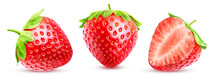 Set Of Three Strawberries With Leaves. Two Whole And Half Berries Isolated On White Background With Clipping Path.