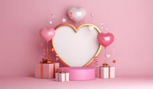 Happy Valentines Day Podium Decoration With Heart Shape Balloon, Gift Box, Confetti, 3D Rendering Illustration