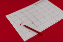 February 14 Is Marked In Red On The Calendar There Is A Red Felt Tip Pen On The Calendar