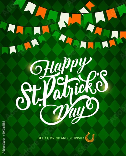 Obraz St. Patrick Day holiday vector greeting card, lettering and horseshoe. Red, green and white irish color flags garland on checkered background. Saint Patricks Irish festival, celtic party invitation - fototapety do salonu