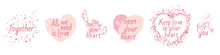 A Set Of Phrases About Love, With Decorative Elements, For Stickers, Banners And Cards For Valentine's Day. Inscription. Vector Illustration