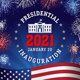 Presidential Inauguration 2021, lettering and fireworks. US President Inauguration concept January 20, White house and salutes with flag on background. Vector illustration