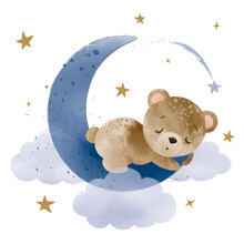 Watercolor Hand Draw Illustration Brown Teddy Bear Sleeping On The Moon; Greeting Cards, Invitations, Baby Shower, Posters; With White Isolated Background
