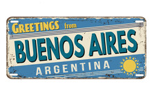 Greetings From Buenos Aires  Vintage Rusty Metal Plate