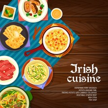 Irish Cuisine Vector Mashed Potato With Cabbage Colcannon, Homemade Pork Sausages And Vegetable Stuffed Beef. Potato Pancake Farl, Broccoli Pudding And Fish Soup, Irish Stew, Cheese Sauce Ireland Food