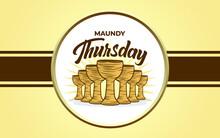 Maundy Thursday Vector Illustraton Background. Eps 10