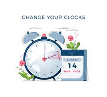 Daylight Saving Time Begins Concept. The Clocks Moves Forward One Hour. Calendar With Marked Date, Text Change Your Clocks. DST Begins In USA For Banner, Web, Emailing. Flat Design Vector Illustration