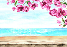 Pink Bougainvillea Frame, Sea With Blue Sky And Empty Board Table With Copy Space. Hand Drawn Watercolor Illustration And Background