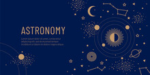 Golden Space Objects, The Sun, Planets In Orbit And Stars On A Blue Background. Concept For Web Banner Or Invitation.