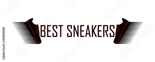 Best sneakers inscription. Vector illustration. Design logo, signboard and other ideas. Silhouette on white background.