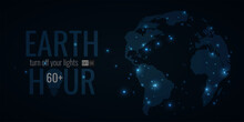 Earth Hour Banner, Poster, Flyer. International Action Turn Off Your Light. Space Background With Earth Planet And Light. Vector Illustration