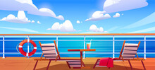 Cruise Ship Deck With Sun Loungers, Wooden Table With Cocktail And Lifebuoy Hang On Fencing. Empty Modern Luxury Sailboat In Sea Or Ocean. Passenger Vessel, Liner Cruising, Cartoon Vector Illustration